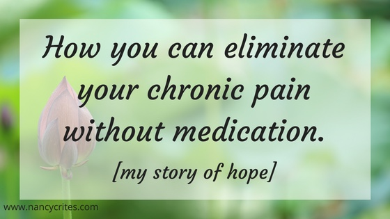 How You Can Eliminate Your Chronic Pain